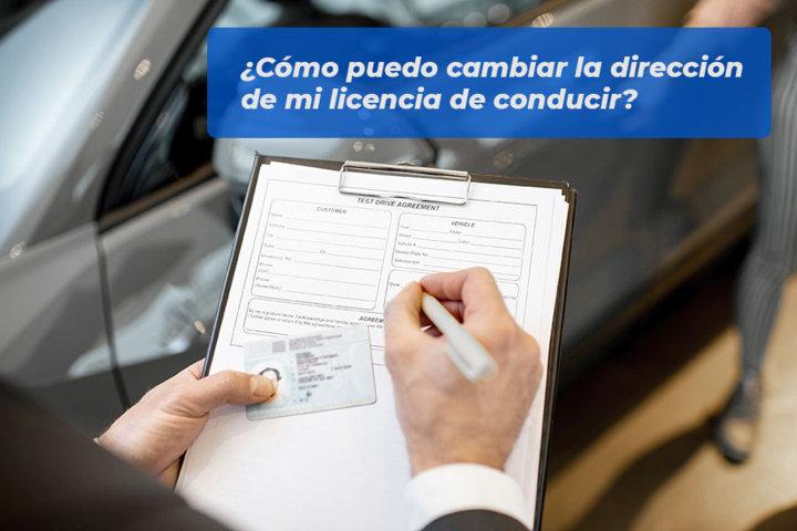 Cómo puedo cambiar la dirección de mi licencia de conducir